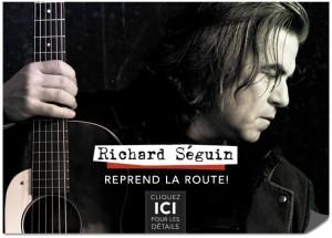 Richard Séguin reprend les routes du Québec avec son nouveau spectacle De colères et d'espoir !