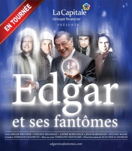Edgar et ses fantômes - 21 janvier 2012 - Théâtre du Centre Bell
