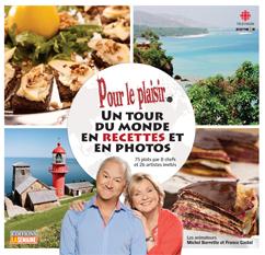 Pour le Plaisir, un tour du monde en recettes et en photos