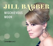 JILL BARBER  -  Mischievous Moon