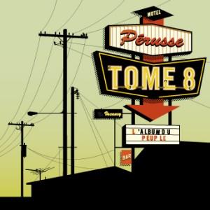 François Pérusse lance l'Album du peuple - Tome 8 !!