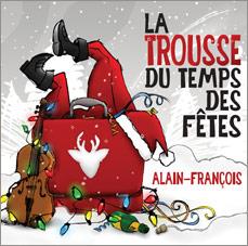 La trousse des Temps des Fêtes d'Alain-François