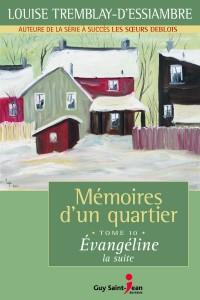 Mémoires d'un quartier, tome 10: Évangéline, la suite