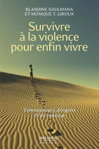 Survivre à la violence pour enfin vivre