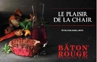 « LE PLAISIR DE LA CHAIR » AU BÂTON ROUGE !!!!