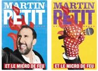 DEUX FOIS SPECTACLE DE L'ANNÉE EN 2011! UN FÉLIX POUR MARTIN PETIT ET LE MICRO DE FEU
