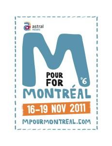M pour Montréal du 16 au 19 novembre 2011
