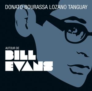 LE NOUVEAU CD DE JAZZ DU QUATUOR DONATO BOURASSA LOZANO TANGUAY