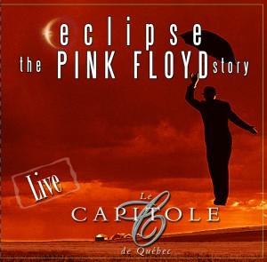 """Eclipse,The Pink Floyd Story lance un album """"Live au Capitole de Québec"""" le 18 octobre !"""
