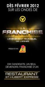 Émission La Franchise dès février 2012