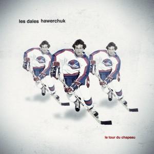 Les Dales Hawerchuk - Le tour du chapeau (joueur d'hockey sur l'image)