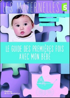 Couverture: Guide des premières fois avec bébé