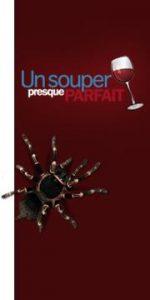 """UN SOUPER PRESQUE PARFAIT - Semaine spéciale """"Choix du public"""""""