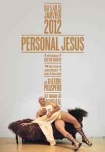 PERSONAL JESUS _ Dès le 5 janvier 2010 au théâtre Prospero