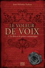 Le voleur de voix- tome 2- La diva et le prince romantique