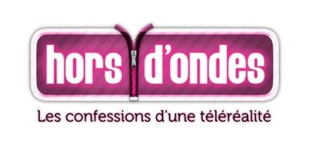 Hors d'ondes : Les confessions d'une téléréalité