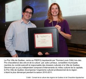 Thomas-Louis Côté, Directeur général FBDFQ et Julie Lemieux, conseillère municipale, membre du comité éxécutif et responsable des dossiers culturels à la Ville de Québec.