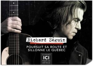 Richard Séguin poursuit sa route et sillonne le Québec !