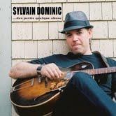 """Sylvain-Dominic """"Des petits quelque chose"""""""