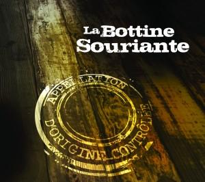 La Bottine Souriante  - Appellation d'Origine Contrôlée