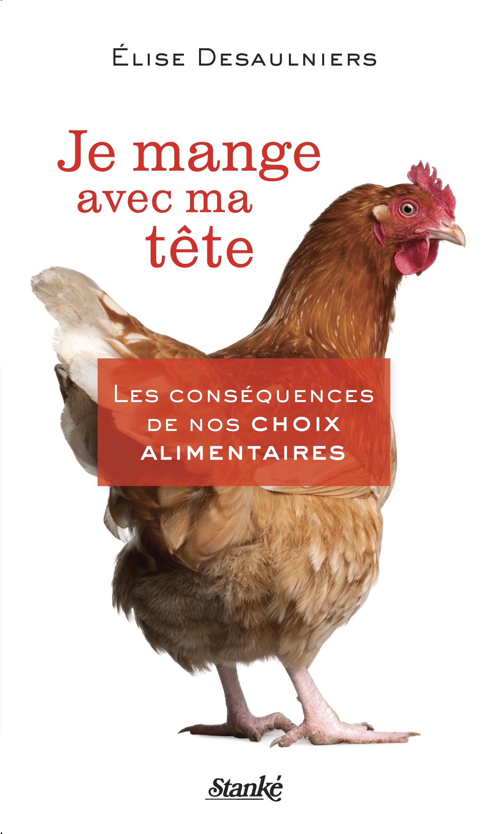 Couverture du livre Je mange avec ma tête d'Élise Desaulniers