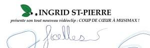 Ingrid St-Pierre ! Coup de coeur Musimax !
