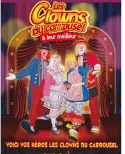 Les Clowns du Carrousel lancent un 5? DVD!