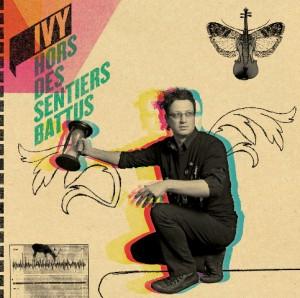 """Le slameur Ivy : nouveau CD """"Hors des Sentiers Battus"""""""
