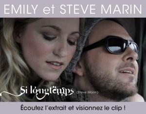 Si longtemps : Le tout  nouveau clip d'Emily et Steve Marin