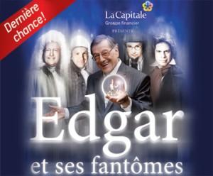 Edgar et ses fantômes - Ce samedi 21 janvier - Théâtre du Centre Bell