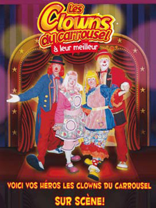 Les CLowns du Carrousel à leur Meilleur / Sortie DVD