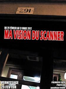 Ma vision du Scanner du 29 février au 31 mars 2012