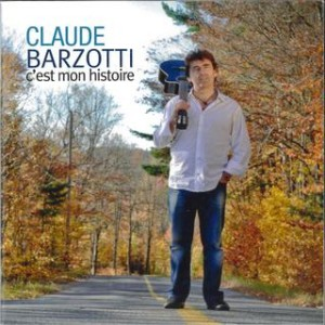 Claude Barzotti - C'est mon histoire
