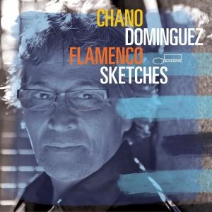 Chano Dominguez - Flamenco sketches