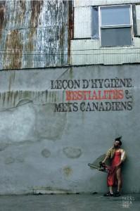 LEÇON D'HYGIÈNE, BESTIALITÉS ET METS CANADIENS