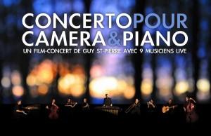 Guy St-Pierre présente son spectacle : Concerto pour caméra & piano