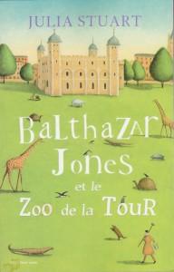 Balthazar Jones et le zoo de la tour.