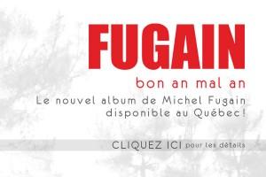 Le nouvel album de Michel Fugain, bon an mal an, disponible au Québec !