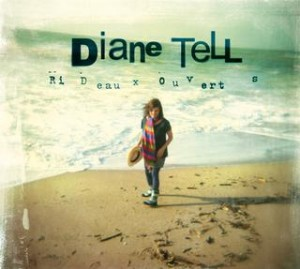 Diane Tell - Rideaux ouverts