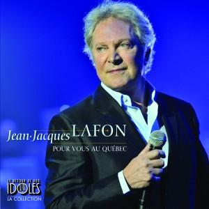 """Jean-Jacques Lafon """"Pour vous au Québec"""""""