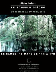 Alain LeFort : Le souffle d'Écho - Du 10 au 1er avril 2012