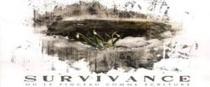 l'exposition SURVIVANCE