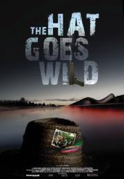 The Hat Goes Wild – À l'affiche à Montréal dès le 27 avril
