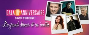 Gala 10e anniversaire de Chanson Internationale les 17 et 18 août!