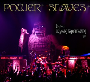 POWERSLAVES, L'EXPÉRIENCE IRON MAIDEN 1984 - le 13 avril  AU CAPITOLE