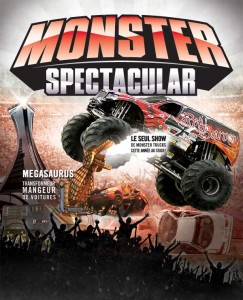 Monster Spectacular - Samedi  21 avril - Stade Olympique