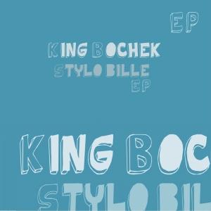 King Bochek - Stylo Bille