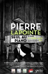 17 avril 2012, à 20h Pierre Lapointe Seul au piano Spectacle-bénéfice de la Fondation Jeunes et Société
