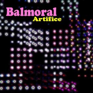Balmoral - Artifice