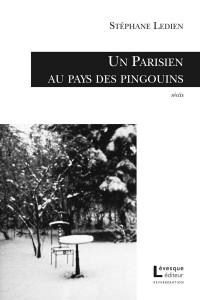 Un Parisien au pays des pingouins